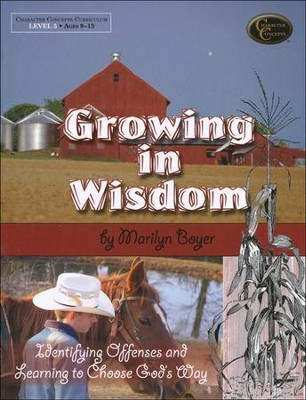 Growing in Wisdom   -     By: Marilyn Boyer