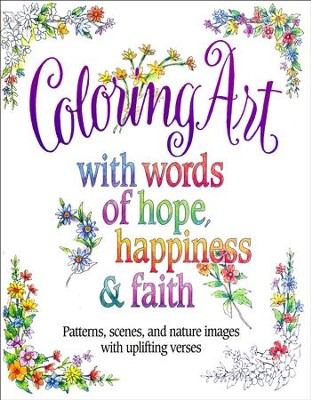 Words of Hope, Happiness and Faith Coloring Book  -