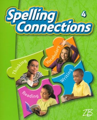 Zaner-Bloser Spelling Connections Grade 4: Student Edition  -