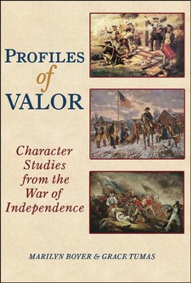 Profiles of Valor: Character Studies from the War of Independence  -     By: Marilyn Boyer, Grace Tumas