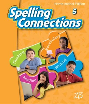 Zaner-Bloser Spelling Connections Grade 5: Student Edition  -