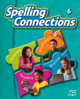 Zaner-Bloser Spelling Connections Grade 6: Student Edition  -