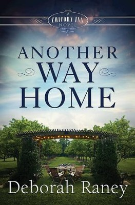 Another Way Home: A Chicory Inn Novel - eBook  -     By: Deborah Raney