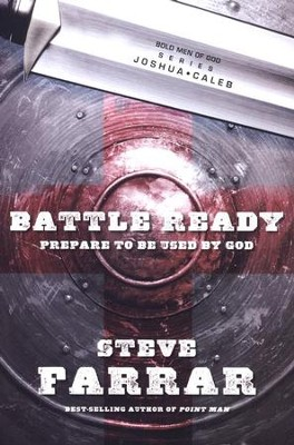 Battle Ready -Joshua and Caleb  -     By: Steve Farrar