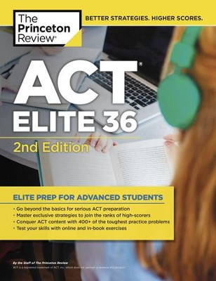 ACT Elite 36, 2nd Edition - eBook  -     By: Princeton Review