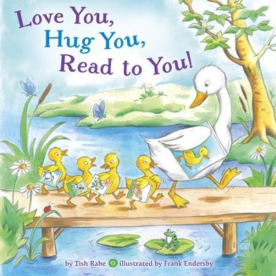 Love You, Hug You, Read to You! - eBook  -     By: Tish Rabe