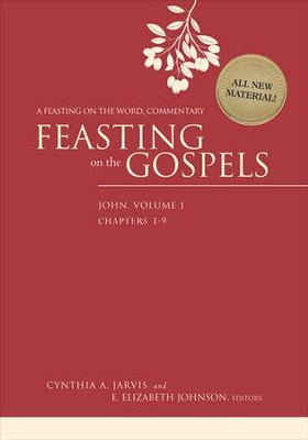 Feasting on the Gospels-John, Volume 1: A Feasting on the Word Commentary - eBook  -     By: Cynthia A. Jarvis, E. Elizabeth Johnson