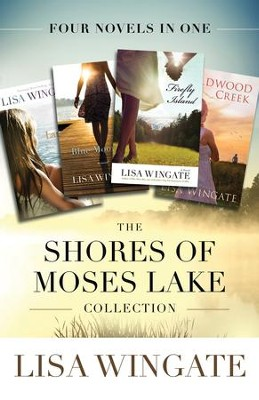 The Shores of Moses Lake Collection: Four Novels in One - eBook  -