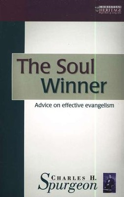 The Soul Winner  (Christian Focus Christian Heritage Series)   -     By: Charles H. Spurgeon