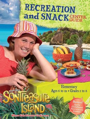 VBS 2014 SonTreasure Island- Recreation and Snack Center Guide  -