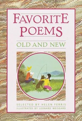 Favorite Poems, Old and New   -     By: Helen Ferris     Illustrated By: Leonard Weisgard