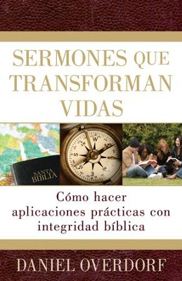 Sermones que transforman vidas - eBook  -     By: Daniel Overdorf