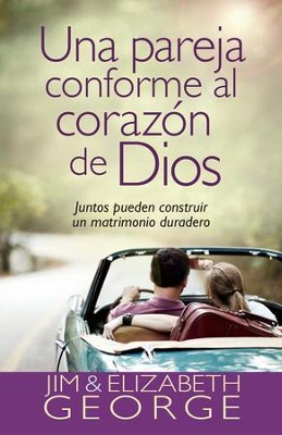 Una pareja conforme al corazon de Dios - eBook  -     By: Elizabeth George, Jim George
