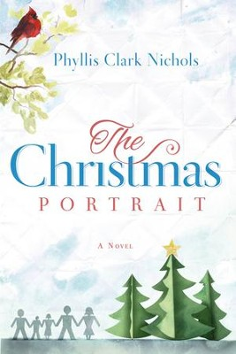 The Christmas Portrait - eBook  -     By: Phyllis Nichols