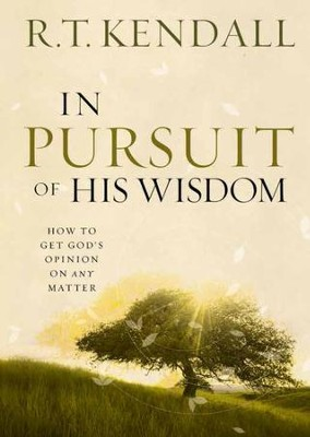 The Greatest Gift: Pursuing Wisdom and the Knowledge of God - eBook  -     By: R.T. Kendall