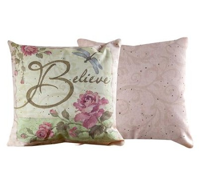 Believe Pillow  -     By: Betty Whiteaker