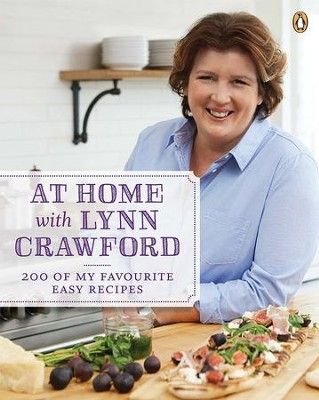 At Home With Lynn Crawford: 200 Of My Favourite Recipes - eBook  -     By: Lynn Crawford