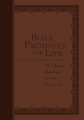 Bible Promises for Life: The Ultimate Handbook for Your Every Need - eBook  -