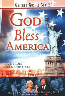 God Bless America, DVD   -     By: Bill Gaither, Gloria Gaither, Homecoming Friends