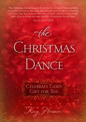 The Christmas Dance - eBook  -     By: Kay Horner