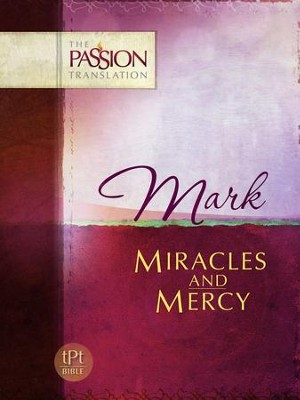 Mark: Miracles and Mercy - eBook  -     By: Brian Simmons