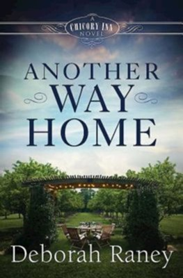 #3: Another Way Home  -     By: Deborah Raney