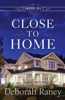 #4: Close to Home  -     By: Deborah Raney