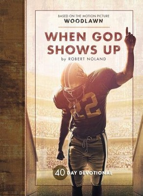 Woodlawn: The Undeniable True Story - eBook  -     By: Robert Noland