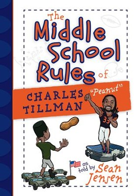 The Middle School Rules of Charles Tillman - eBook  -     By: Sean Jensen
