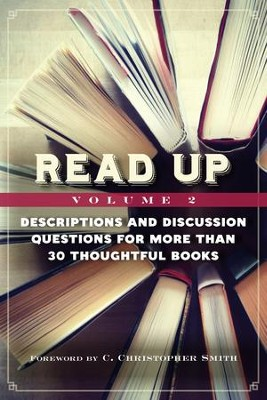 Read Up, Volume 2: Descriptions & Discussion Questions for More Than 30 Thoughtful Books - eBook  -     By: Lorraine Caulton