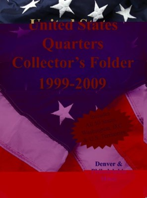 United States Quarters Collector's Folder 1999-2009  -