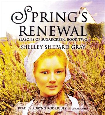 Spring's Renewal - unabridged audiobook on CD  -     By: Shelley Shepard Gray