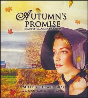 Autumn's Promise - unabridged audiobook on CD  -     By: Shelley Shepard Gray