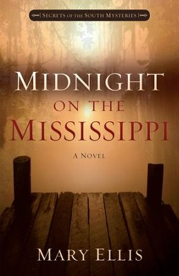 Midnight on the Mississippi - eBook  -     By: Mary Ellis