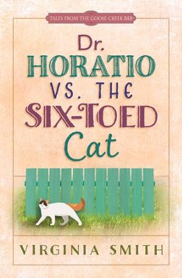 Dr. Horatio vs. the Six-Toed Cat - eBook  -     By: Virginia Smith