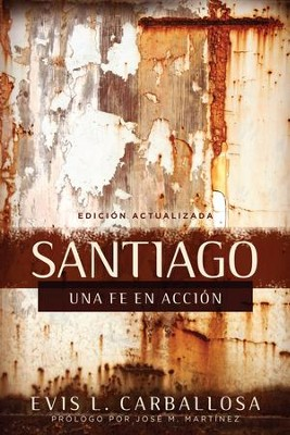 Santiago: una fe en accion - eBook  -     By: Evis Carballosa