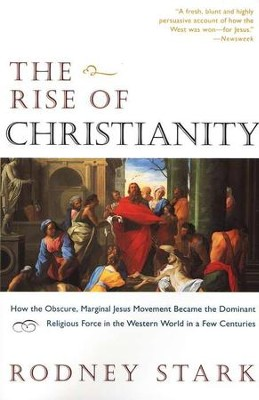 The Rise of Christianity   -     By: Rodney Stark