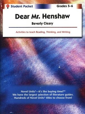 Dear Mr. Henshaw, Novel Units Student Packet, Grades 5-6   -     By: Beverly Cleary