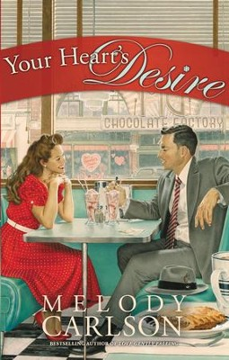 Your Heart's Desire - eBook  -     By: Melody Carlson