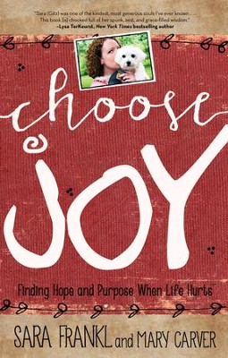 Choose Joy: The Decision that Changes Everything - eBook  -     By: Sara Frankl