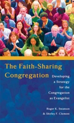 Faith Sharing Congregation  -     By: Roger Swanson, Shirley Clement