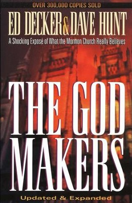 The Godmakers   -     By: Ed Decker, Dave Hunt