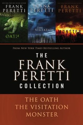 A Frank Peretti Collection: The Oath, The Visitation, and Monster - eBook  -     By: Frank E. Peretti