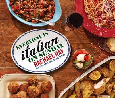 Everyone Is Italian on Sunday - eBook  -     By: Rachael Ray