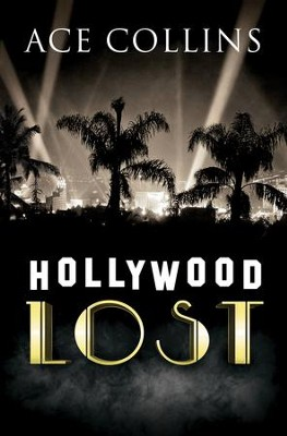 Hollywood Lost  -     By: Ace Collins