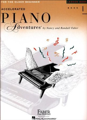 Accelerated Piano Adventures for the Older Beginner: Lesson Book 1  -     By: Nancy Faber, Randall Faber