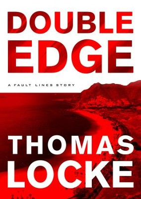 Double Edge (Fault Lines): A Fault Lines Story - eBook  -     By: Thomas Locke