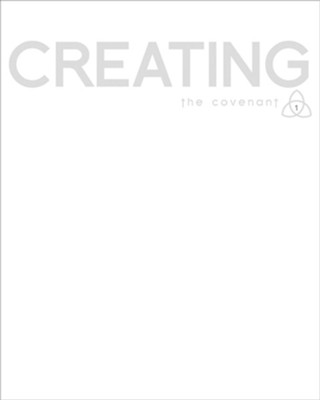 Covenant Bible Study: Creating - Participant Guide  -     By: Covenant Bible Study