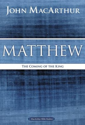 Matthew: The Coming of the King - eBook  -     By: John MacArthur
