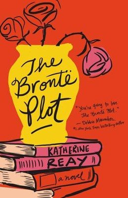 The Bronte Plot - eBook   -     By: Katherine Reay